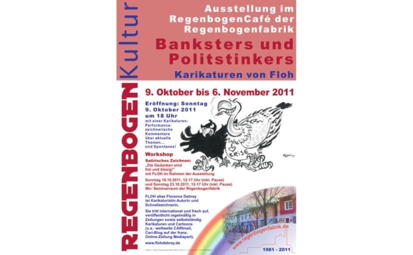 2011 | Banksters undPolitstinkers